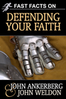 more information about Fast Facts on Defending Your Faith - eBook