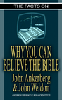 more information about The Facts on Why You Can Believe the Bible - eBook