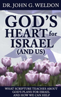 more information about God s Heart for Israel (and Us): What Scripture Teaches about God's Plans for Israel and How We Can Help - eBook