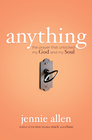 more information about Anything: The Prayer That Unlocked My God and My Soul - eBook