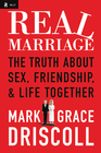 more information about Real Marriage: The Truth About Sex, Friendship, and Life Together - eBook