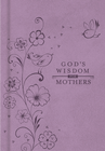 more information about God's Wisdom for Mothers - eBook