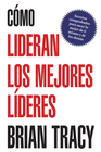 more information about Cómo Lideran los Mejores Líderes, eLibro  (How the Best Leaders Lead, eBook)
