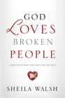 more information about God Loves Broken People: How Our Loving Father Makes Us Whole - eBook
