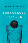 more information about Constantly Craving: How to Make Sense of Always Wanting More - eBook