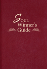more information about The Soul Winner's Guide - eBook