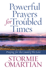 more information about Powerful Prayers for Troubled Times: Praying for the Country We Love - eBook