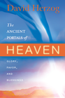 more information about The Ancient Portals of Heaven: Glory, Favor, and Blessing - eBook