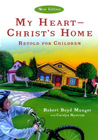 more information about My Heart-Christ's Home Retold for Children - eBook