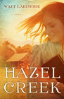more information about Hazel Creek: A Novel - eBook