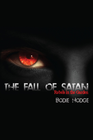 more information about The Fall of Satan: Rebels in the Garden - eBook