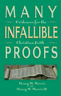 more information about Many Infallible Proofs: Evidence for the Christian Faith - eBook
