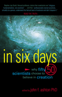 more information about In Six Days: Why Fifty Scientists Choose to Believe in Creation - eBook