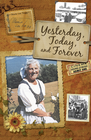 more information about Yesterday, Today, and Forever - eBook