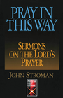 more information about Pray in this Way: Sermons on the Lord's Prayer - eBook