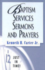 more information about Just in Time Series: Baptism Services, Sermons, and Prayers - eBook
