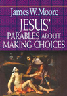 more information about Jesus' Parables About Making Choices - eBook