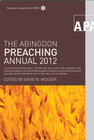 more information about Abingdon Preaching Annual 2012 - eBook