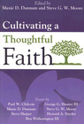 more information about Cultivating a Thoughtful Faith - eBook