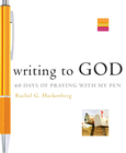 more information about Writing to God: 40 Days of Praying with My Pen - eBook