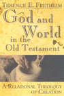 more information about God and World in the Old Testament: A Relational Theology of Creation - eBook