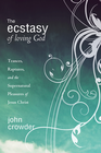more information about The Ecstacy of Loving God - eBook