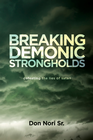 more information about Breaking Demonic Strongholds: Defeating the Lies of Satan - eBook