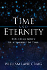 more information about Time and Eternity: Exploring God's Relationship to Time - eBook