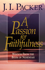more information about A Passion for Faithfulness: Wisdom From the Book of Nehemiah - eBook