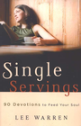 more information about Single Servings: 90 Devotions to Feed Your Soul - eBook