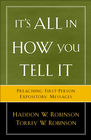 more information about It's All in How You Tell It: Preaching First-Person Expository Messages - eBook