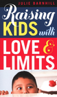 more information about Raising Kids with Love and Limits - eBook
