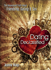 more information about Dating Declassified: The Uncensored Truth About Friendship, Dating & Sex - eBook