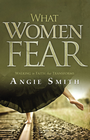 more information about What Women Fear: Walking in Faith that Transforms - eBook