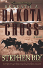 more information about Beneath a Dakota Cross (Fortunes of the Black Hills, Book 1) - eBook
