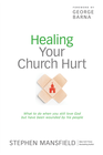 more information about Healing Your Church Hurt: What To Do When You Still Love God But Have Been Wounded by His People - eBook
