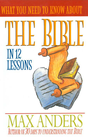 more information about What You Need to Know About the Bible in 12 Lessons: The What You Need to Know Study Guide Series - eBook