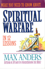 more information about What You Need to Know About Spiritual Warfare in 12 Lessons: The What You Need to Know Study Guide Series - eBook