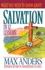 more information about What You Need to Know About Salvation in 12 Lessons: The What You Need to Know Study Guide Series - eBook