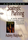 more information about Advanced Strategic Planning: A New Model for Church and Ministry Leaders - eBook