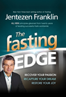 more information about The Fasting Edge: Recover your passion. Recapture your dream. Restore your joy. - eBook