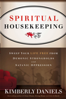 more information about Spiritual Housekeeping: Sweep your life free from Satanic oppression and demonic strongholds - eBook