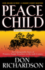 more information about Peace Child: An Unforgettable Story of Primitive Jungle Treachery in the 20th Century - eBook