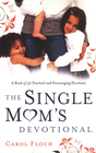 more information about The Single Mom's Devotional: A Book of 52 Practical and Encouraging Devotions - eBook