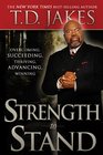 more information about Strength to Stand: Overcoming, Succeeding, Thriving, Advancing, Winning - eBook