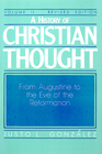 more information about A History of Christian Thought: Volume 2: From Augustine to the Eve of the Reformation (Revised Edition) - eBook