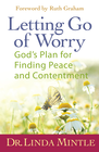 more information about Letting Go of Worry: God's Plan for Finding Peace and Contentment - eBook