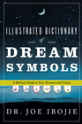 more information about Illustrated Dictionary of Dream Symbols: A Biblical Guide to Your Dreams and Visions - eBook