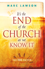 more information about It's the End of the Church As We Know It: The 166 Factor - eBook