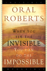 more information about When You See the Invisible, You Can Do the Impossible - eBook